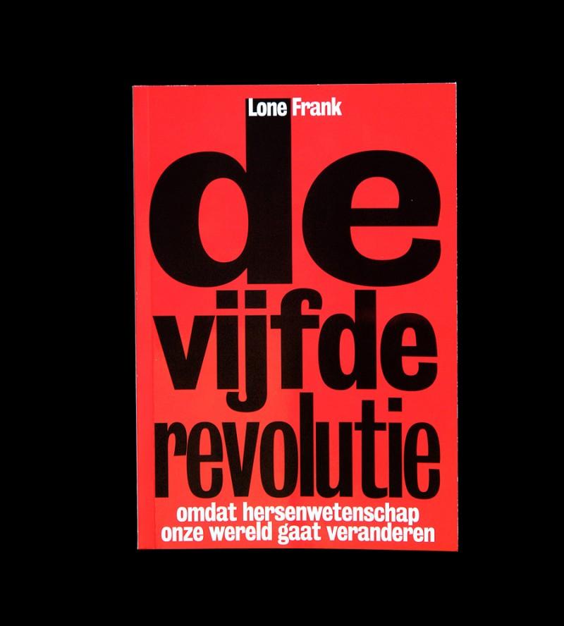 De Vijfde Revolutie / Mindfield, Matthijs Matt van Leeuwen, G2K Designers, Amsterdam, Lone Frank