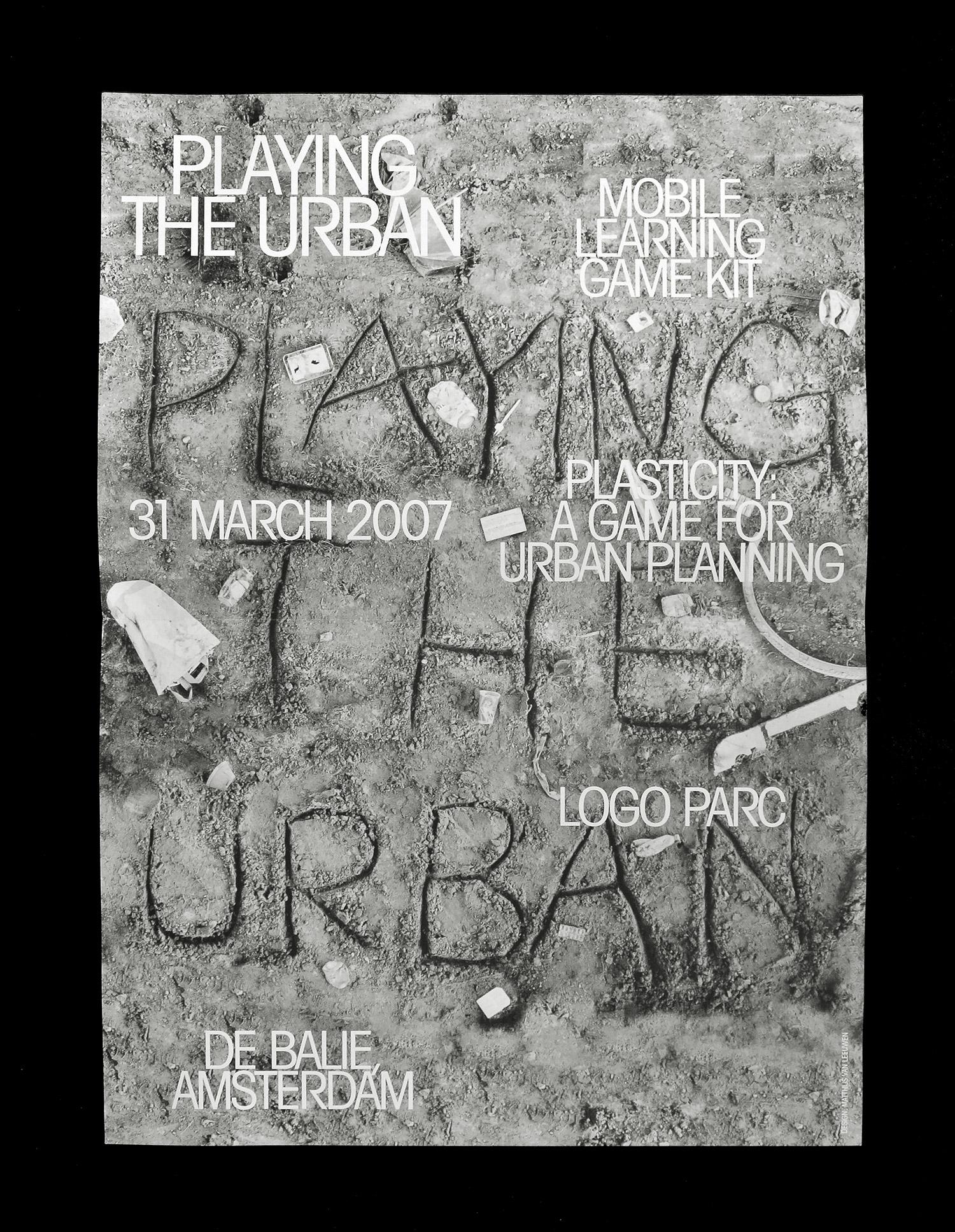 Matthijs, Matt van Leeuwen, Jan van Eyck, Playing The Urban, Plasticity, Logo Parc, De Balie, Poster